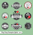 Ping Pong Champion Labels vector image vector image