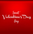valentines day vintage lettering on red background vector image