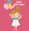 birthday card a cute girl holding balloon vector image vector image