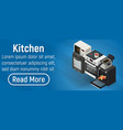 kitchen concept banner isometric style vector image vector image
