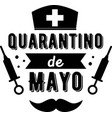 quarantino de mayo on white background vector image
