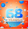 sixty eight years anniversary celebration vector image vector image