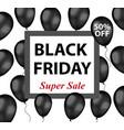 black friday promotional flyer poster invitation vector image