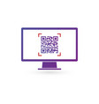 qr code on the screen of computer monitor vector image vector image