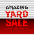 amazing yard sale poster template vector image vector image