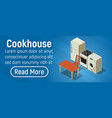 cookhouse concept banner isometric style vector image vector image