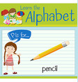 Flashcard letter P is for pencil vector image