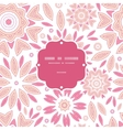 pink abstract flowers frame seamless pattern vector image vector image