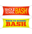 back to school bash banners vector image vector image