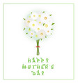 Green herbal quote Happy mothers day with leaves vector image vector image