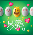 happy easter poster easter eggs with smiling face vector image