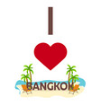 i love bangkok travel palm summer lounge chair vector image vector image