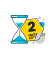 2 days left - geometric countdown sticker with vector image vector image