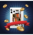 King card of Poker and coins design vector image vector image
