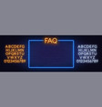 neon sign faq frequently asked questions sign vector image vector image