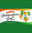 15th august india independence day poster vector image