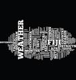 fiji text background word cloud concept vector image vector image