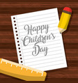 happy childrens day note paper in wooden table vector image