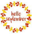 hello september wreath orange red and yellow card vector image