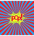Pop Art Explosion vector image