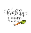 the inscription is a healthy food with a picture vector image