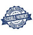 flexible payment stamp sign seal vector image vector image