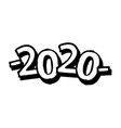 sprayed 2020 tag graffiti with overspray in black vector image vector image