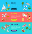 beach vacation banner horizontal set 3d isometric vector image vector image