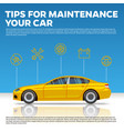car mainentance tips yellow vector image vector image