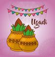 ugadi two ceramic pot kalash culture celebration vector image vector image