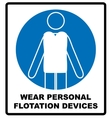 Wear personal flotation devices vector image vector image