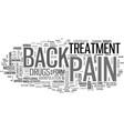 back pain treatment text word cloud concept vector image vector image