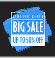 big sale banner template black background trend vector image