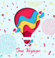 bon voyage paper art hot air balloon concept vector image