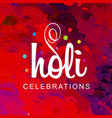 happy holi festival the festival of colors vector image vector image
