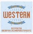 original label typeface named western vector image vector image