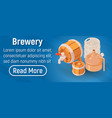 brewery concept banner isometric style vector image vector image