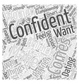 Building Your Confidence in Dating Women Word vector image vector image