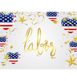 usa labor day greeting card with brush stroke vector image