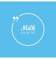 Quote bubble Label pack milk background vector image