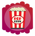 bright flat popcorn icon the sign of the cinema vector image vector image
