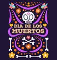 dia de los muertos funny poster party vector image