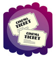 bright flat icon tickets to the cinema watching vector image vector image
