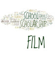 film scholarship school text background word vector image vector image