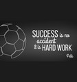 soccer ball on black background pele quote vector image vector image