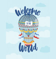 welcome to world phrase on greeting card vector image