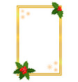golden christmas frame with holly leaves vector image vector image