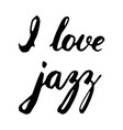 i love jazz lettering vector image