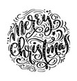 merry christmas black handwritten text hand drawn vector image