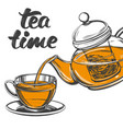 tea time cup tea and teapot isolated on white vector image